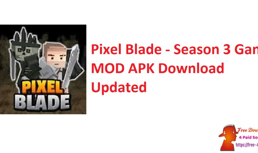 Pixel Blade – Season 3 Game 9.0.1 MOD APK Download [Updated]