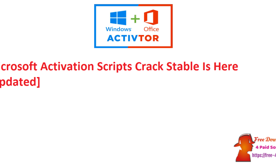 Microsoft Activation Scripts 1.4 Crack Stable Is Here [Updated]