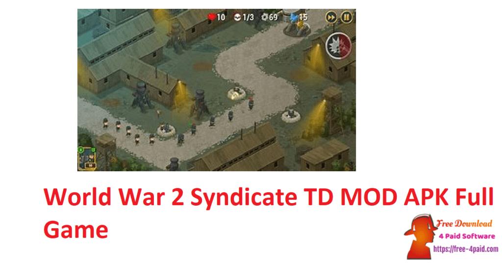 World War 2 Syndicate TD MOD APK Full Game