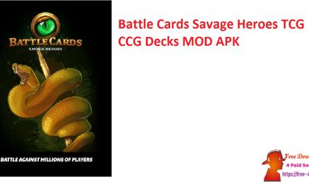 Battle Cards Savage Heroes TCG CCG Decks MOD APK