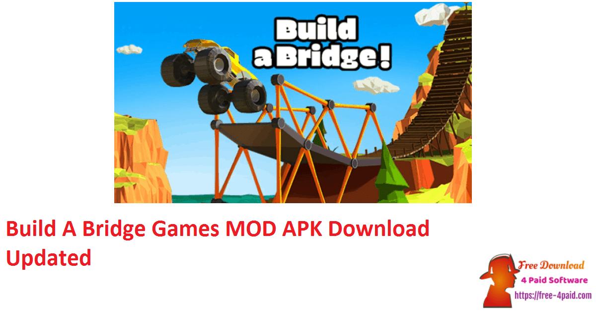 Build A Bridge Games MOD APK Download Updated