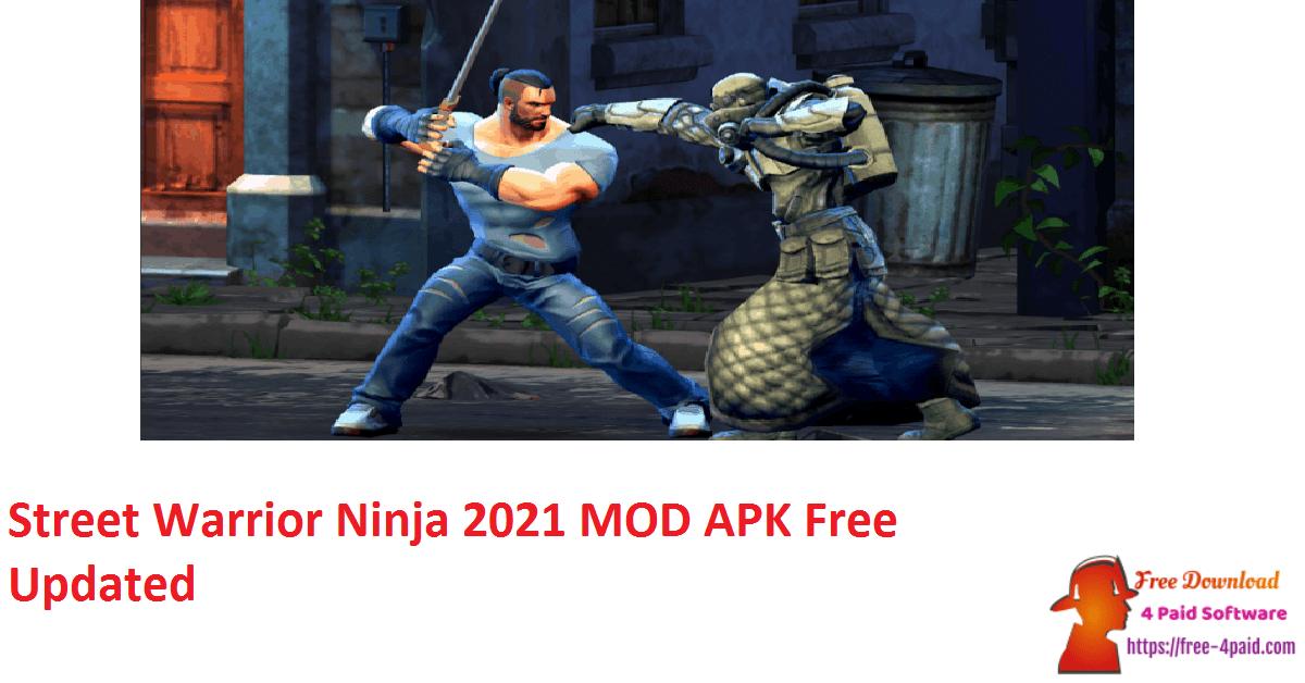 Street Warrior Ninja 2021 MOD APK Free Updated
