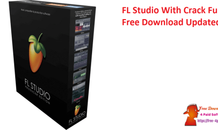 FL Studio With Crack Full Free Download Updated