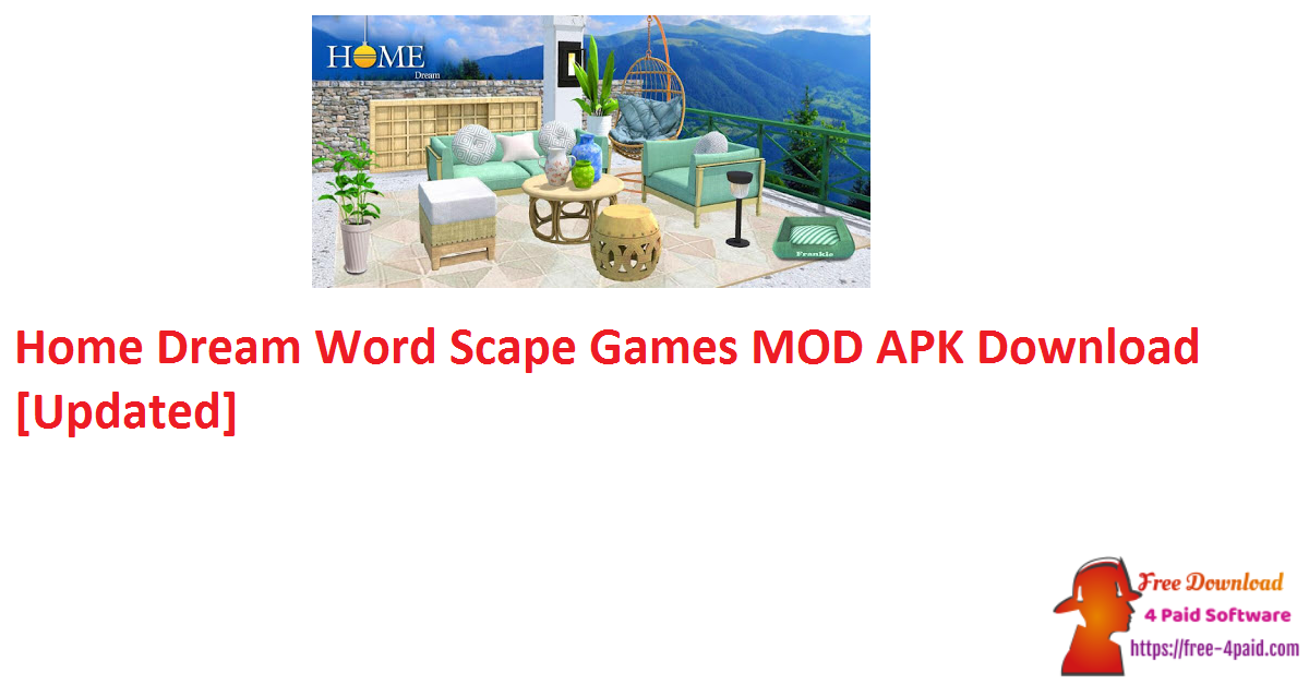 Home Dream Word Scape Games MOD APK Download [Updated]