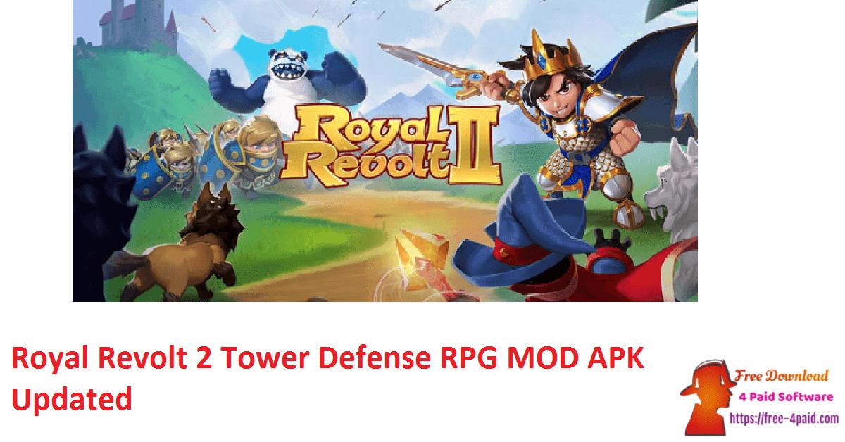 Royal Revolt 2 Tower Defense RPG MOD APK Updated