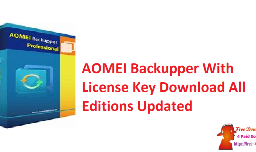 AOMEI Backupper 6.6 With License Key Download (All Editions)[Updated]