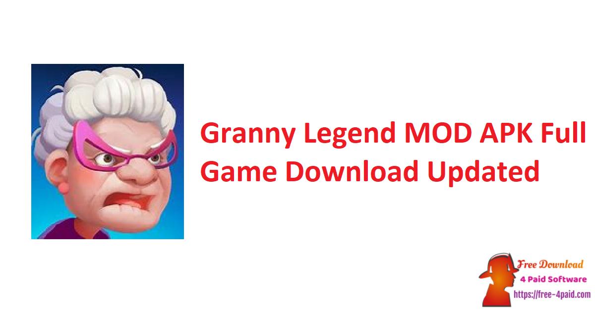 Granny Legend MOD APK Full Game Download Updated