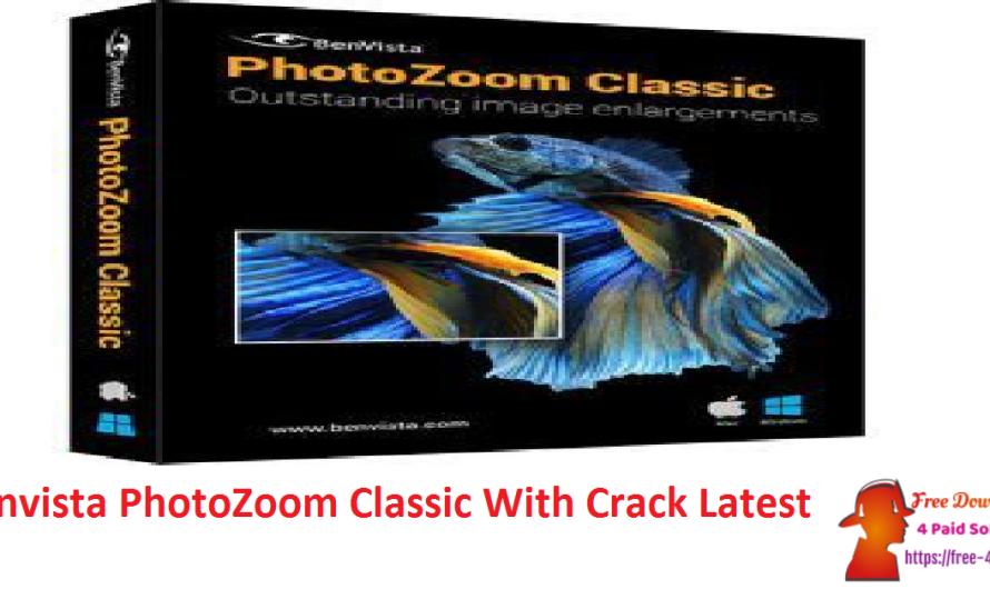 Benvista PhotoZoom Classic 8.0.7 With Crack [Latest]