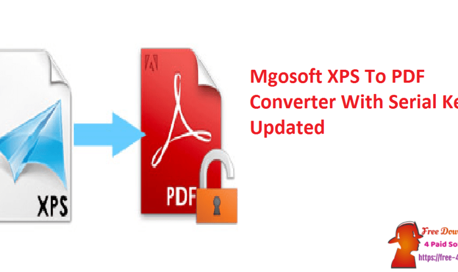 Mgosoft XPS To PDF Converter 12.0.7 With Serial Key [Updated]