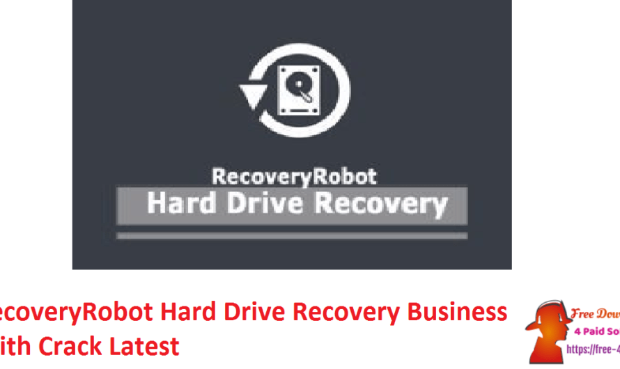 RecoveryRobot Hard Drive Recovery Business 1.3.3 With Crack [Latest]