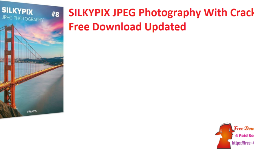SILKYPIX JPEG Photography 9.2.21.0 With Crack Free Download [Updated]
