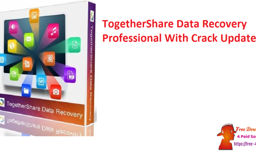 TogetherShare Data Recovery Professional 7.1 With Crack [Updated]