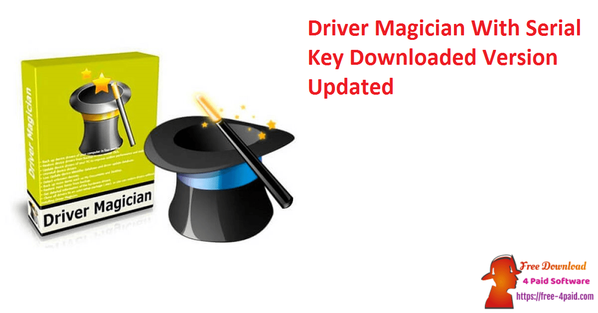 Driver Magician With Serial Key Downloaded Version Updated