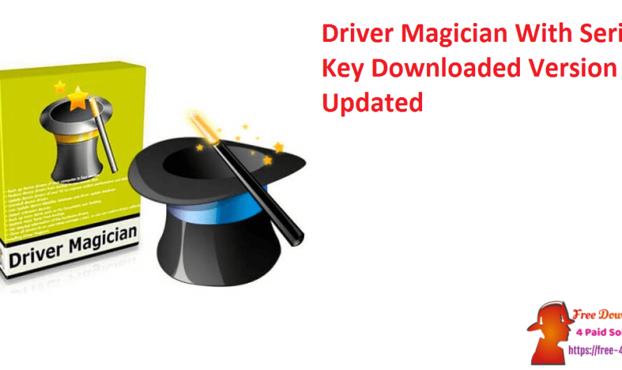 Driver Magician 5.08 With Serial Key Downloaded Version [Updated]