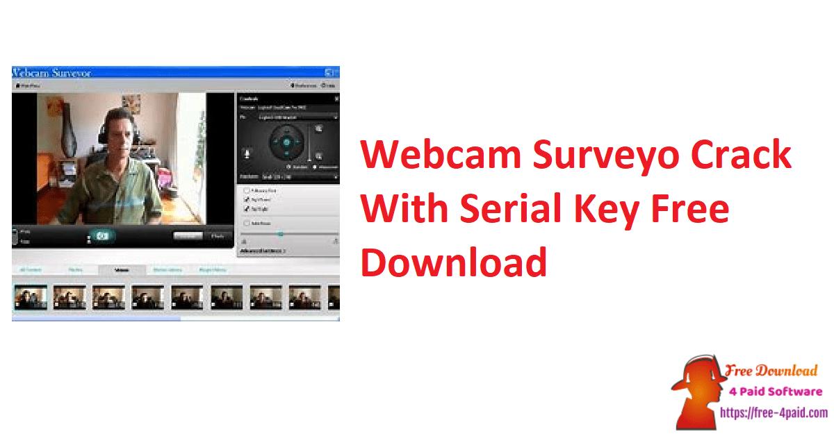 Webcam Surveyo Crack With Serial Key Free Download