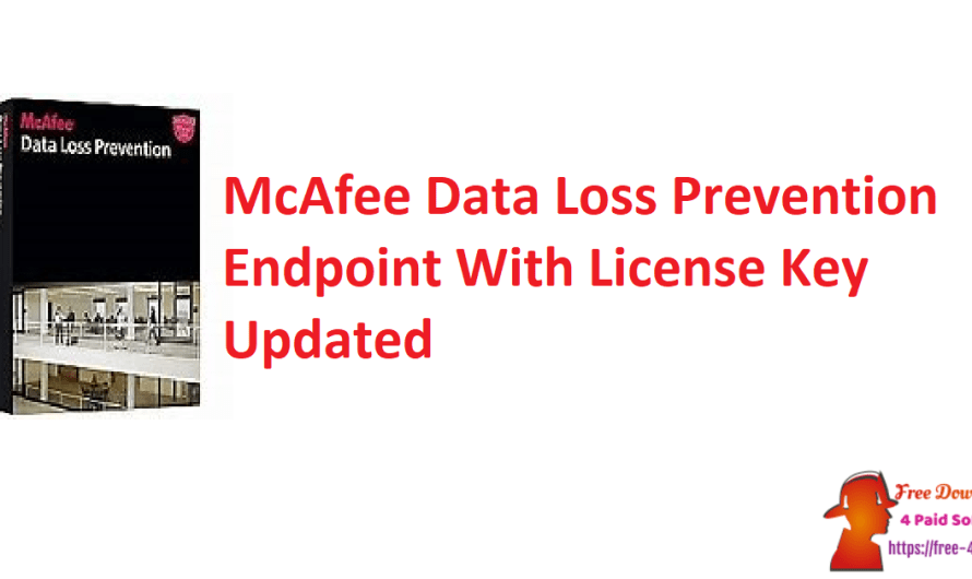McAfee Data Loss Prevention Endpoint 11.4.0.452 Crack With License Key [Updated]