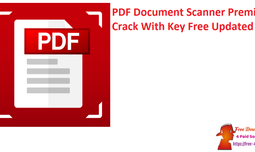 PDF Document Scanner Premium Crack 4.31.0 With Key Free [Updated]