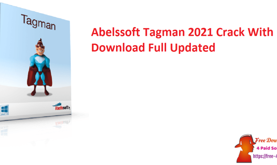 Abelssoft Tagman 2021 Crack 6.01 With Key Download Full [Updated]