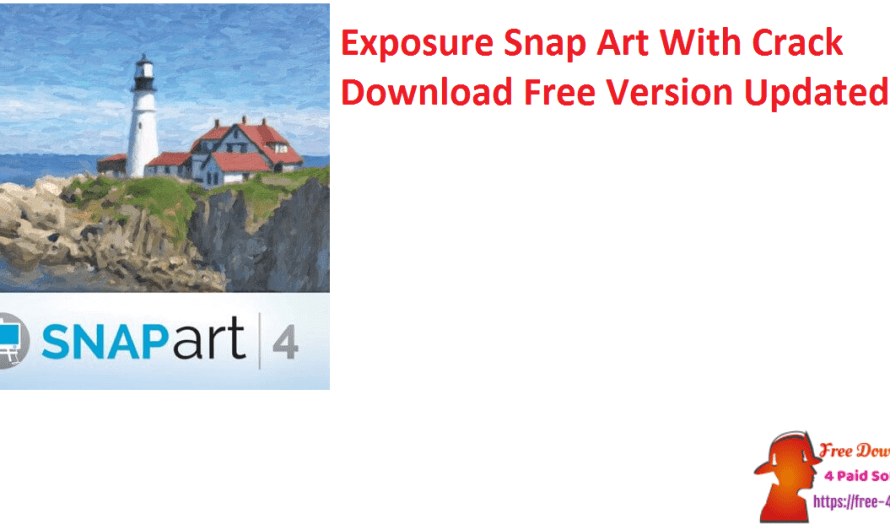 Exposure Snap Art 4.1.3.379 With Crack Download Free Version [Updated]