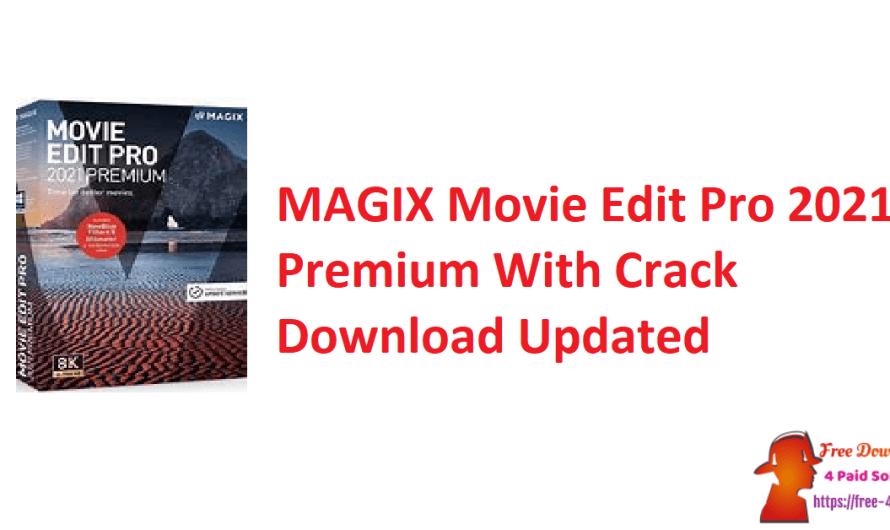 MAGIX Movie Edit Pro 2021 Premium 20.0.1.85 Crack Download