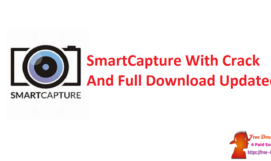SmartCapture 3.17.4 With Crack And Full Download [Updated]