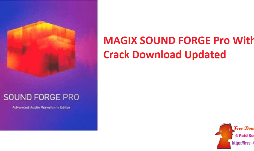 MAGIX SOUND FORGE Pro 15.0.0.64 With Crack Download [Updated]