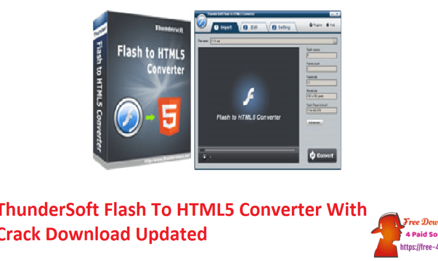 ThunderSoft Flash To HTML5 Converter 4.1.0 Crack Download