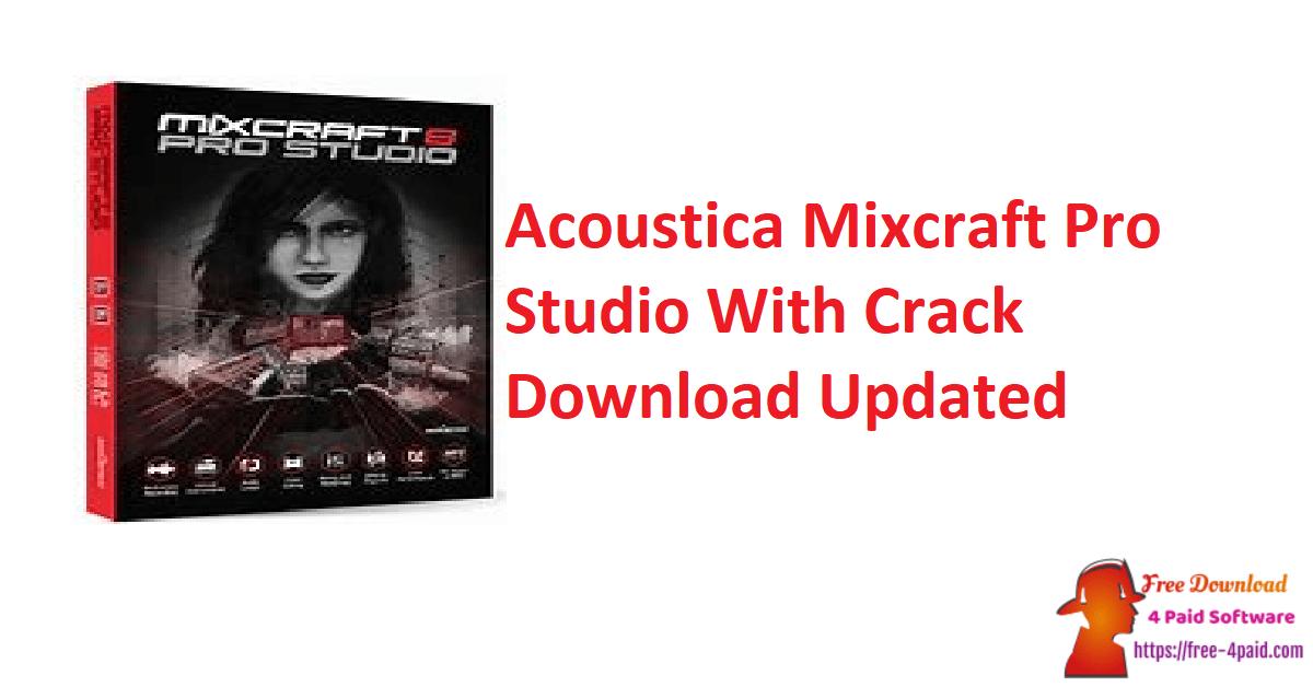 Acoustica Mixcraft Pro Studio With Crack Download Updated