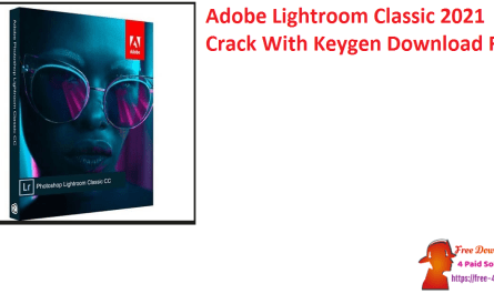 Adobe Lightroom Classic 2021 Crack With Keygen Download Free