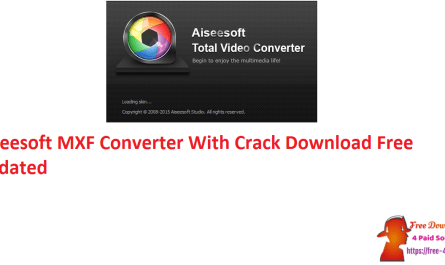 Aiseesoft MXF Converter With Crack Download Free Updated