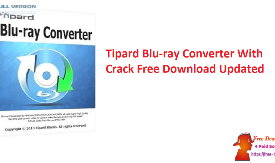 Tipard Blu-ray Converter 10.0.30 With Crack Free Download [Updated]