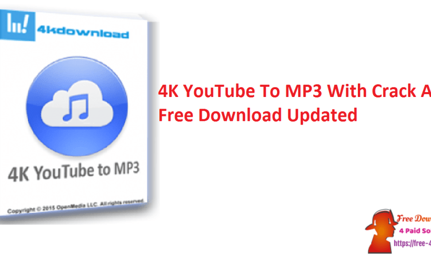 4K YouTube To MP3 4.2.2.4500 With Crack And Free Download