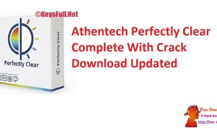 Athentech Perfectly Clear Complete With Crack Download Updated