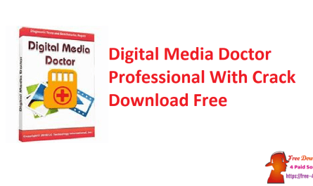 Digital Media Doctor Professional With Crack Download Free