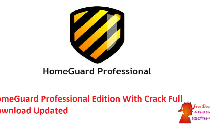 HomeGuard Professional Edition 9.9.2 Crack Download [Updated]