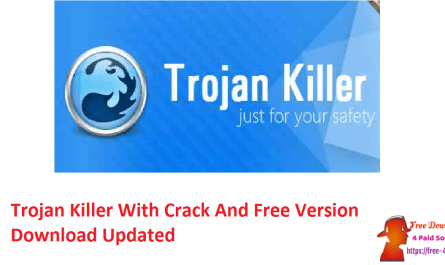 Trojan Killer With Crack And Free Version Download Updated
