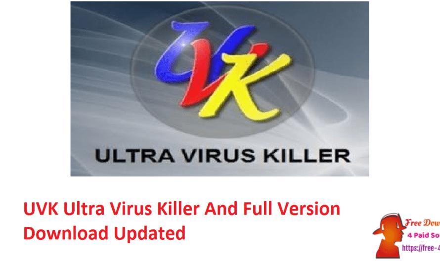 UVK Ultra Virus Killer 10.19.0.0 And Full Version Download [Updated]