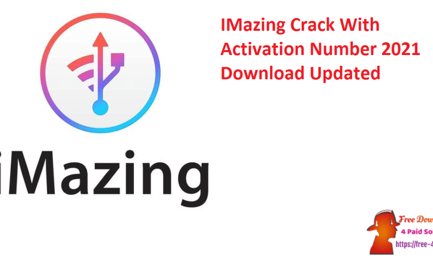 IMazing Crack 2.14.2 With Activation Number 2021 Download [Updated]