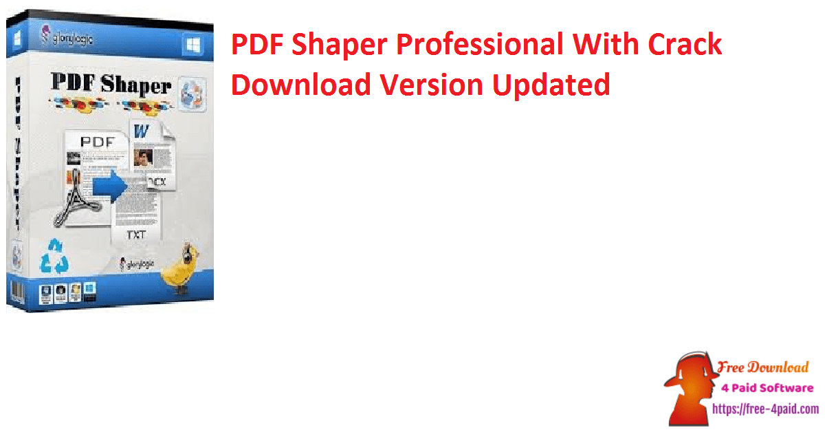 PDF Shaper Professional With Crack Download Version Updated
