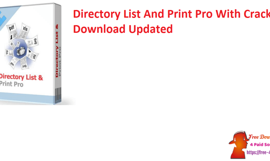 Directory List And Print Pro 4.18 With Crack Download [Updated]