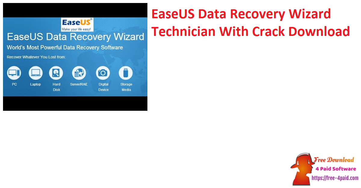 EaseUS Data Recovery Wizard Technician With Crack Download