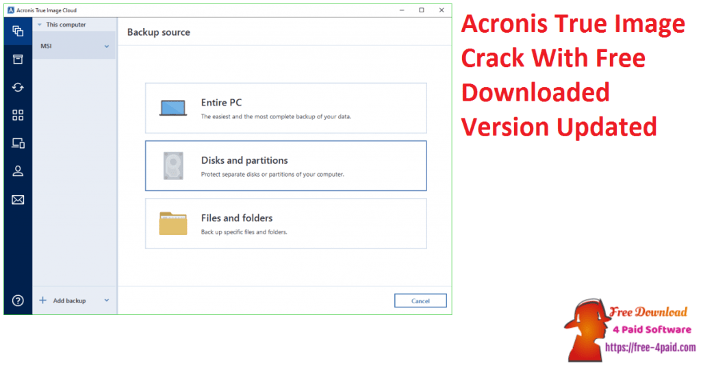 Acronis True Image Crack With Free Downloaded Version Updated