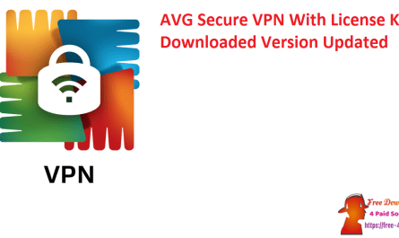 AVG Secure VPN With License Key Downloaded Version Updated