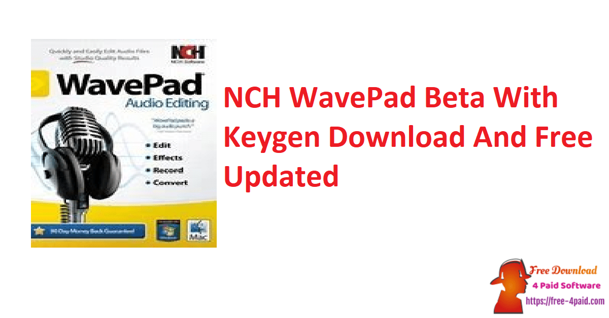 NCH WavePad Beta With Keygen Download And Free Updated
