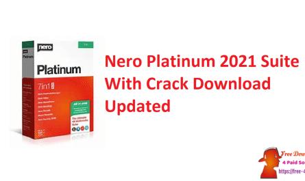 Nero Platinum 2021 Suite With Crack Download Updated