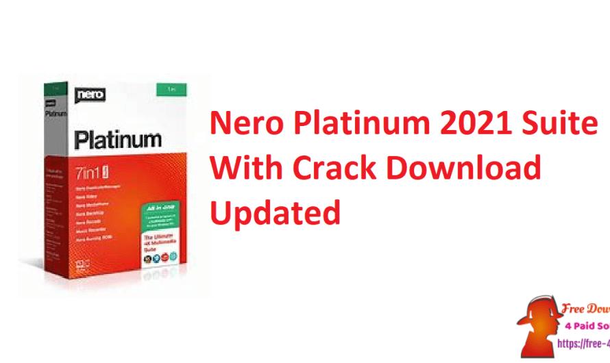 Nero Platinum 2021 Suite 23.5.1020 Crack Download [Updated]