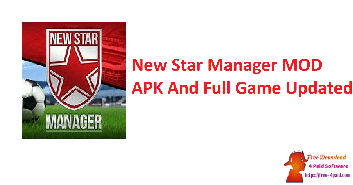New Star Manager MOD APK And Full Game Updated