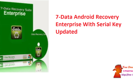 7-Data Android Recovery Enterprise With Serial Key Updated