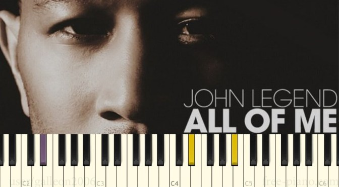 John Legend – All Of Me – Piano Tutorial