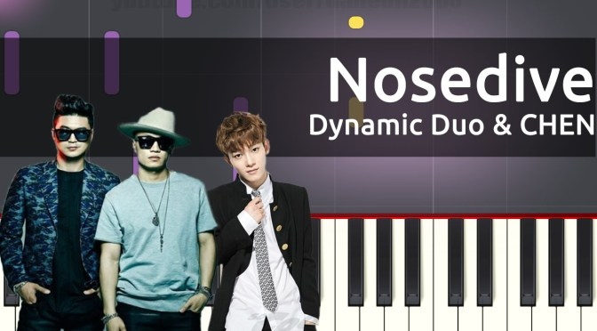 다이나믹 듀오 (Dynamic Duo), 첸 (CHEN) – 기다렸다 가 (Nosedive) – Piano Tutorial / Cover
